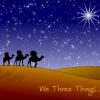 Musique de Noël : We Three Kings