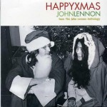 Musique de Noël : Happy Xmas (War Is Over)